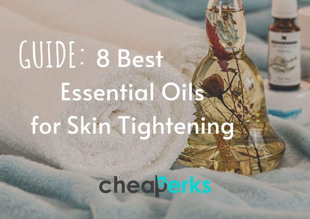 Best Essential Oils for Skin Tightening