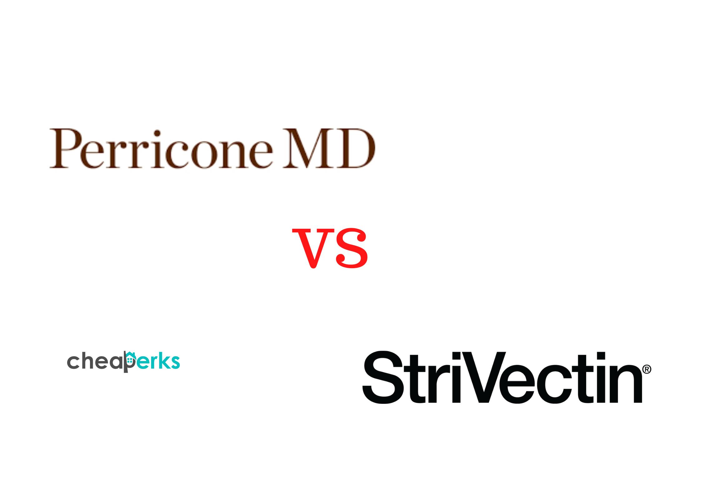 Perricone MD VS Strivectin