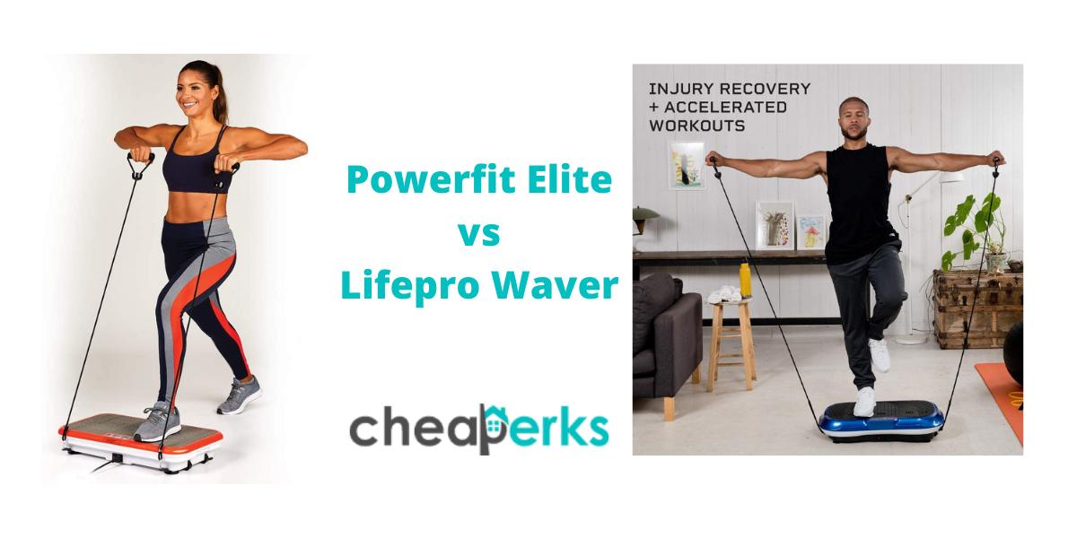 Powerfit Elite vs Lifepro Waver Vibration Plate Exercise Machine